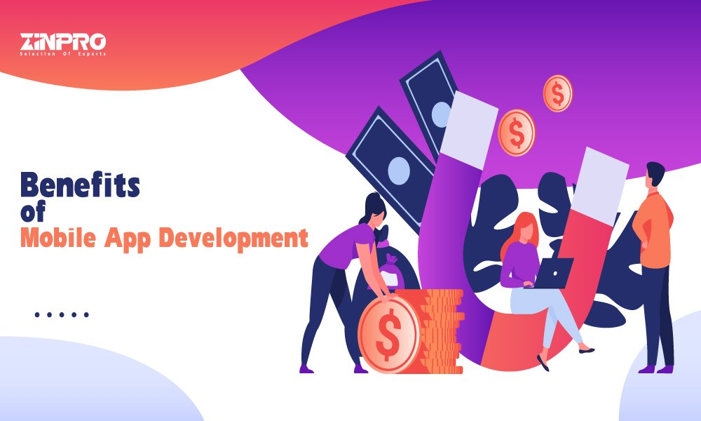 Benefits Of Mobile App Development For Businesses