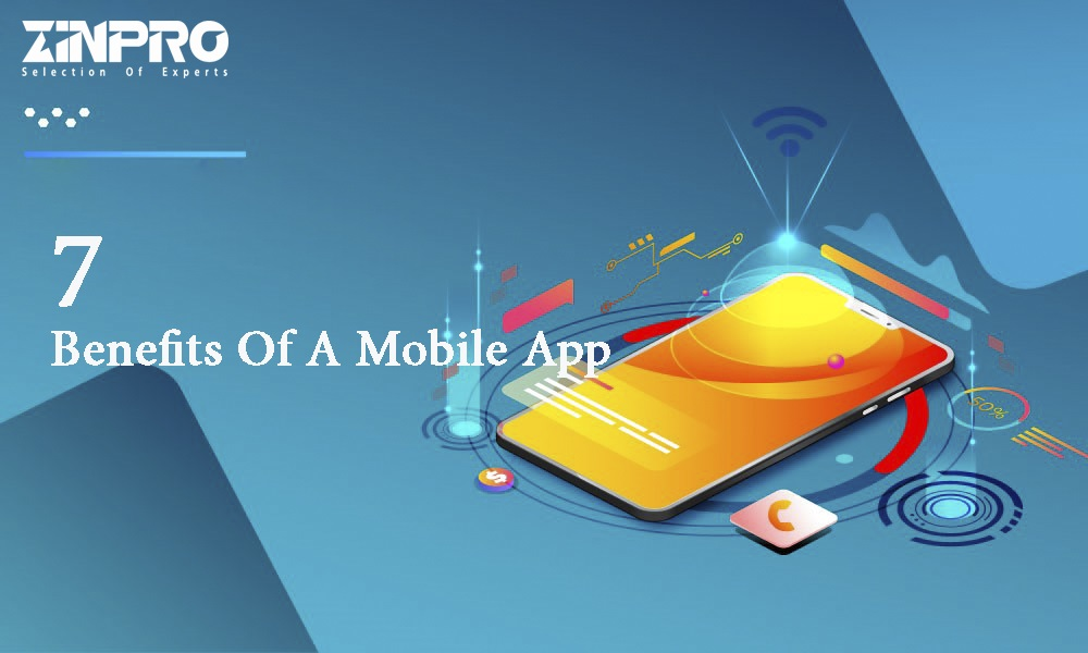 7 Benefits Of Having A Mobile App